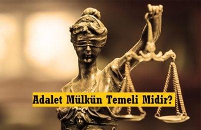 adalet mulkun temeli midir yazar